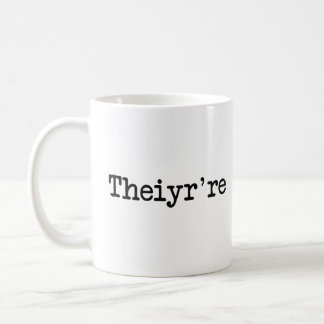 Theiyr're Their There They're Grammer Typo Classic White Coffee Mug