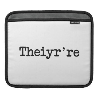 Theiyr're Their There They're Grammer Typo iPad Sleeves
