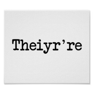 Theiyr're Their There They're Grammer Typo Poster