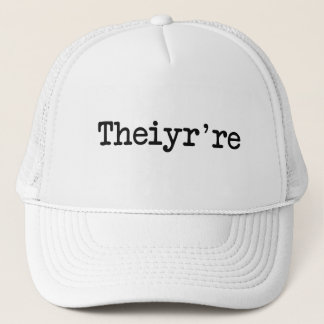 Theiyr're Their There They're Grammer Typo Trucker Hat