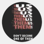 THEM versus US - Zombie Apocolypse Round Sticker