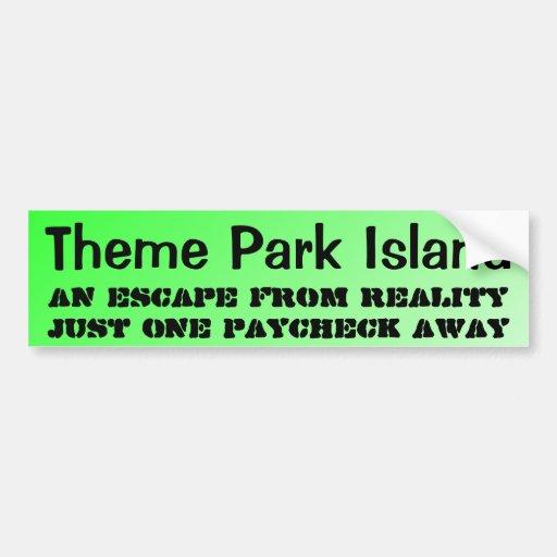Theme Park Island ... Bumper Stickers