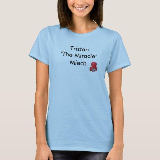 "TheMiracle, Tristan "" el milagro "" Miech Playera"