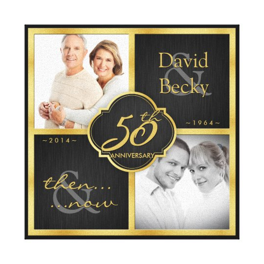 Then And Now 50th Wedding Anniversary Canvas Print Zazzlecom