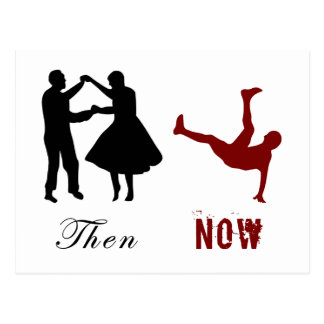 Then and Now - Dancing Has Changed Postcard