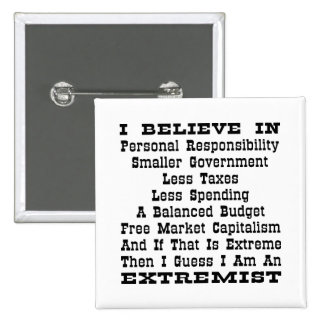 Then I Am An Extremist Buttons