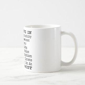Then I Am An Extremist Coffee Mug