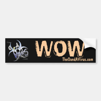 TheOandAVirus.com Custom Wow Sticker Bumper Sticker