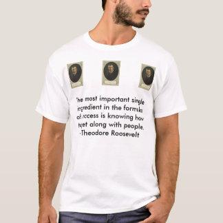 Theodore Rooseveelt, Theodore Rooseveelt, Theod... T-Shirt