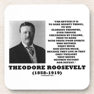 Theodore Roosevelt Dare Mighty Things Quote Beverage Coasters