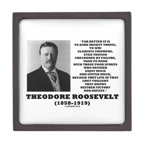 Theodore Roosevelt Dare Mighty Things Quote Premium Gift Boxes