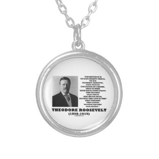 Theodore Roosevelt Dare Mighty Things Quote Silver Plated Necklace