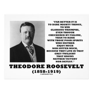 """Theodore Roosevelt Dare Mighty Things Triumphs 8.5"""" X 11"""" Flyer"""