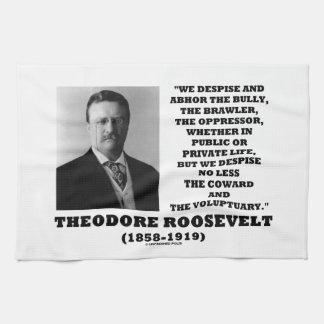 Theodore Roosevelt desdeña al Voluptuary del Toallas De Cocina