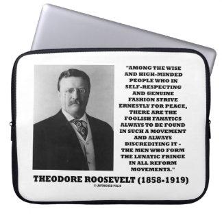 Theodore Roosevelt Fanatics Lunatic Fringe Quote Computer Sleeve