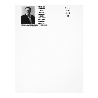 Theodore Roosevelt I'm As Strong As A Bull Moose Letterhead