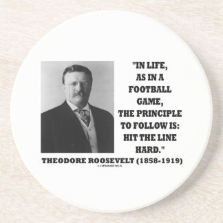 Theodore Roosevelt Life Football Game Hit Line Coaster