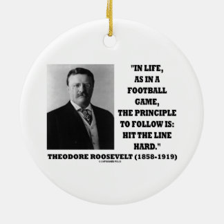 Theodore Roosevelt Life Football Game Hit Line Christmas Ornament