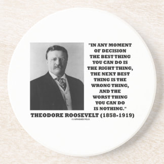 Theodore Roosevelt Moment Of Decision Best Thing Beverage Coasters
