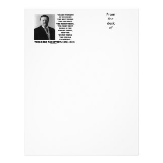 Theodore Roosevelt Moment Of Decision Best Thing Letterhead