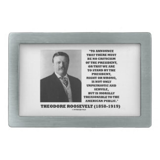 Theodore Roosevelt Morally Treasonable Quote Belt Buckle