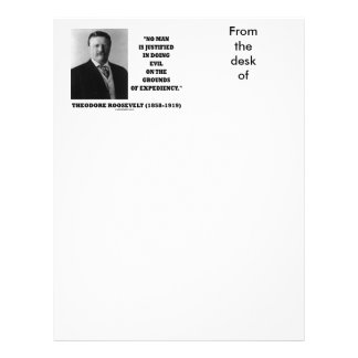 Theodore Roosevelt No Man Justified In Doing Evil Letterhead