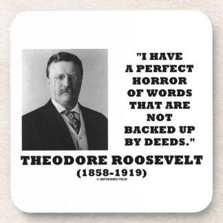 Theodore Roosevelt Perfect Horror Words Deeds Coasters
