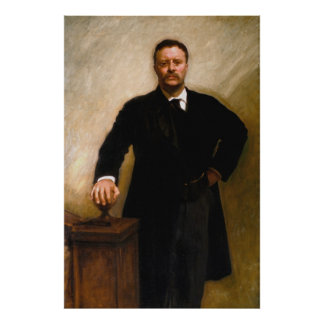 THEODORE ROOSEVELT Portrait By John Singer Sargent Poster