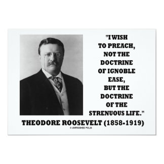 Theodore Roosevelt Preach Doctrine Strenuous Life Card