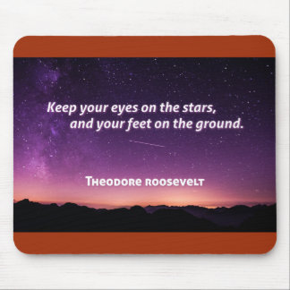 Theodore Roosevelt Quote Mousepad