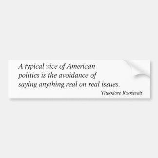 Theodore Roosevelt Quotes 4 Bumper Sticker