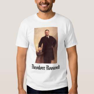 Theodore Roosevelt,  Shirt