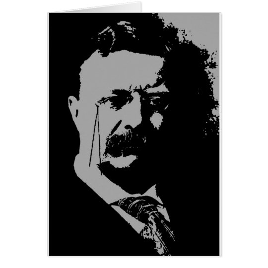 Theodore Roosevelt  silhouette Card