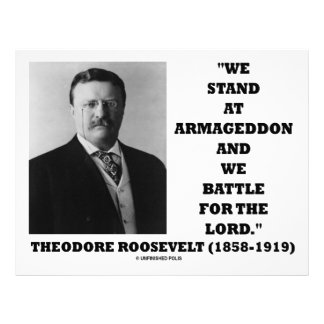 Theodore Roosevelt Stand At Armageddon Battle Lord Letterhead