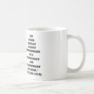 Theodore Roosevelt Stand Government Plutocracy Mob Coffee Mug