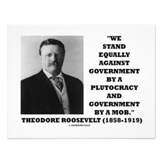 Theodore Roosevelt Stand Government Plutocracy Mob Personalized Invitation