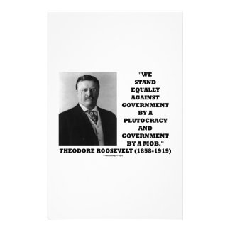 Theodore Roosevelt Stand Government Plutocracy Mob Stationery