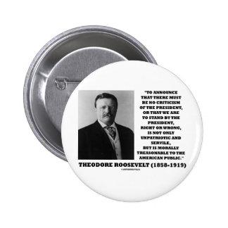 Theodore Roosevelt Treasonable American Public Button
