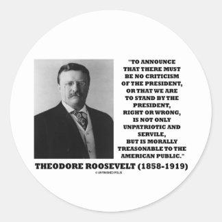 Theodore Roosevelt Treasonable American Public Round Sticker