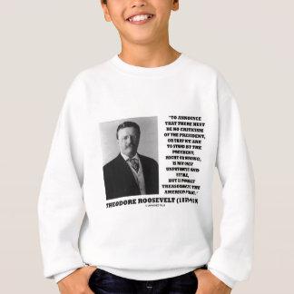 Theodore Roosevelt Treasonable American Public Sweatshirt