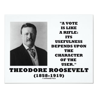Theodore Roosevelt Vote Is Like A Rifle Character