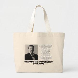 Theodore Roosevelt Waste Destroy Natural Resources Large Tote Bag