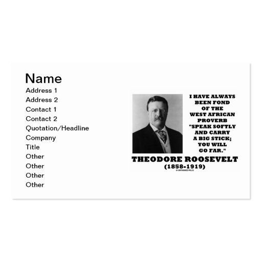 Theodore Roosevelt West African Proverb Speak Double-Sided Standard Business Cards (Pack Of 100)