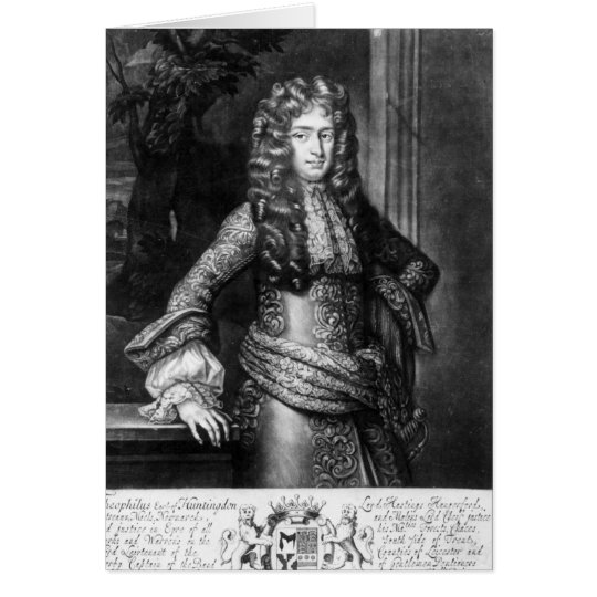 Theophilus Hastings, seventh earl of Huntingdon Card