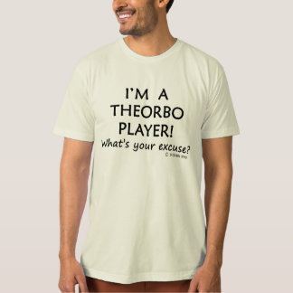 Theorbo Player Excuse Tee Shirt
