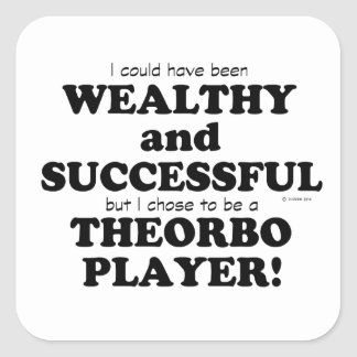 Theorbo Wealthy & Successful Square Sticker