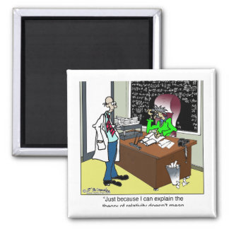 Theory of Relativity & The Tax Code 2 Inch Square Magnet