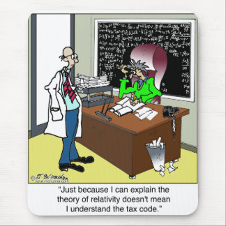 Theory of Relativity & The Tax Code Mouse Pad