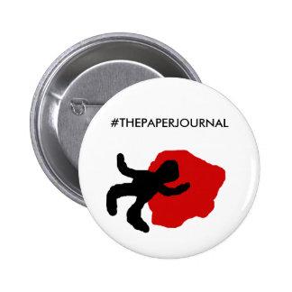 "#THEPAPERJOURNAL 2 1/4"" Button"