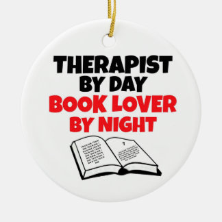 Therapist by Day Book Lover by Night Ceramic Ornament